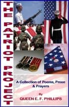 The Patriot Project ebook by Queen E. F. Phillips