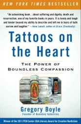 Tattoos on the Heart - The Power of Boundless Compassion ebook by Fr. Gregory Boyle