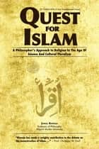 Quest for Islam ebook by Jamal Khwaja
