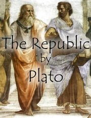 The Republic by Plato ebook by Plato