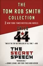 Child 44 and The Secret Speech - Digital Omnibus Edition ebook by Tom Rob Smith