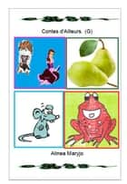 Contes d'Ailleurs. (G) ebook by Marie rosé Guirao