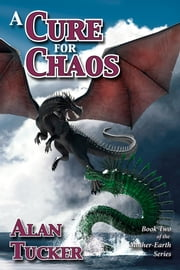 A Cure for Chaos ebook by Alan Tucker