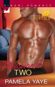 Pleasure for Two ebook by Pamela Yaye