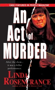 An Act Of Murder ebook by Linda Rosencrance