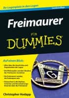 Freimaurer für Dummies ebook by Christopher Hodapp