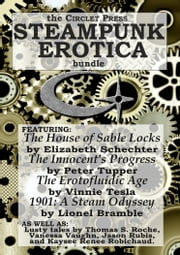 The Circlet Press Steampunk Erotica Bundle ebook by Elizabeth Schechter,Peter Tupper,Vinnie Tesla,Lionel Bramble,J. Blackmore