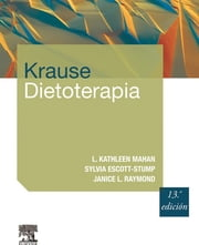 Krause Dietoterapia ebook by L. Kathleen Mahan,Sylvia Escott-Stump,Janice L Raymond