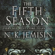 The Fifth Season - The Broken Earth, Book 1, WINNER OF THE HUGO AWARD audiobook by N. K. Jemisin