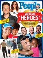 PEOPLE American Heroes ebook by The Editors of PEOPLE