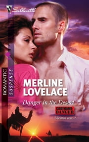 Danger in the Desert ebook by Merline Lovelace
