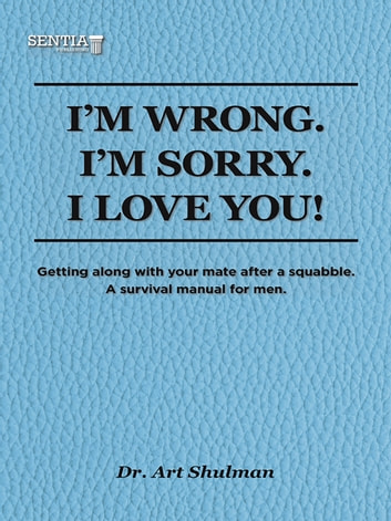 I'm Wrong. I'm Sorry. I Love You. ebook by Art Shulman