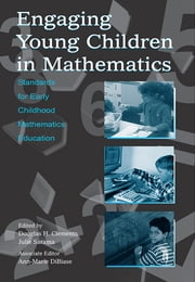 Engaging Young Children in Mathematics - Standards for Early Childhood Mathematics Education ebook by Douglas H. Clements,Julie Sarama,Associate Edito DiBiase,Ann-Marie DiBiase