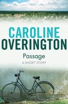 Passage ebook by Caroline Overington