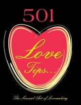 501 Love Tips - The Sensual Art of Lovemaking ebook by Diane Simpson