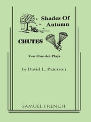 Shades of Autumn & Chutes ebook by David Paterson