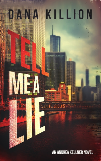 Tell Me a Lie ebook by Dana Killion