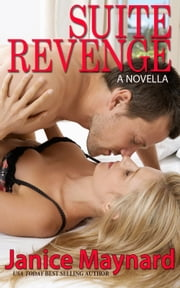 Suite Revenge ebook by Janice Maynard