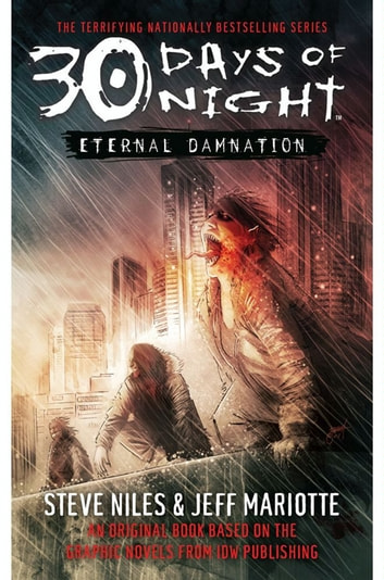 30 Days of Night: Eternal Damnation - Book 3 ebook by Steve Niles,Jeff Mariotte