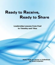 Ready to Receive, Ready to Share ebook by David Carpenter