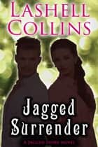 Jagged Surrender ebook by