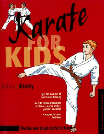 Karate for Kids ebook by Robin L. Rielly
