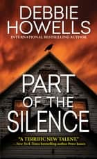 Part of the Silence ebook by Debbie Howells