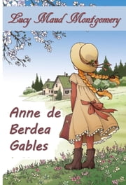 Berde-Geruza Anana - Anne of Green Gables, Basque edition ebook by Lucy Maud Montgomery