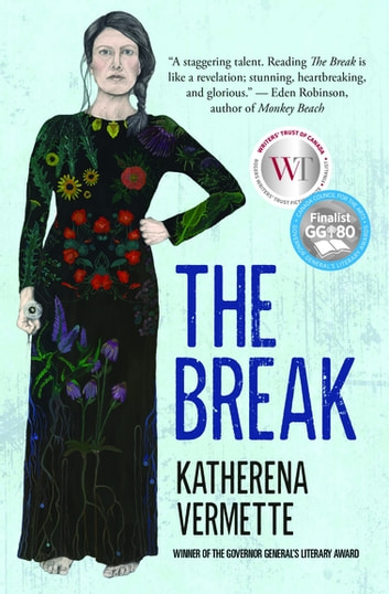 The Break ebook by Katherena Vermette