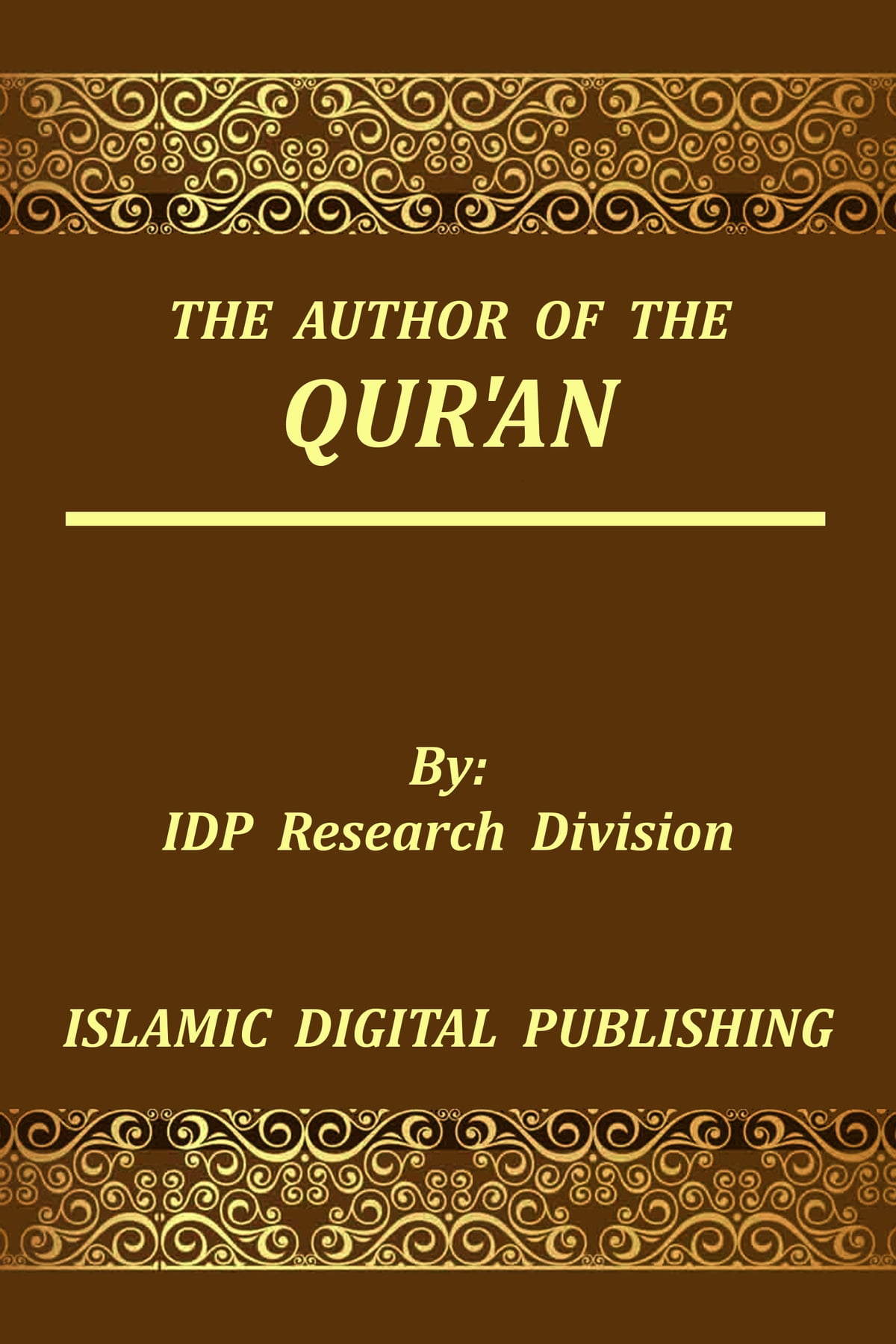 The Author of the Qur'an ebook by IDP Research Division - Rakuten Kobo