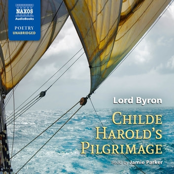 Childe Harold's Pilgrimage audiobook by Lord Byron