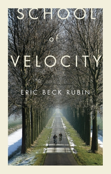 School of Velocity ebook by Eric Beck Rubin