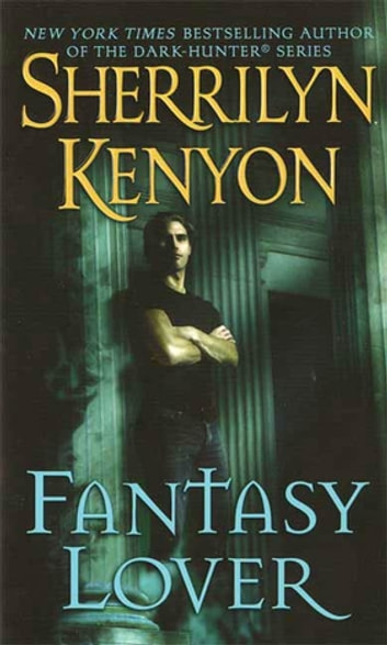 Fantasy Lover e-kirjat by Sherrilyn Kenyon