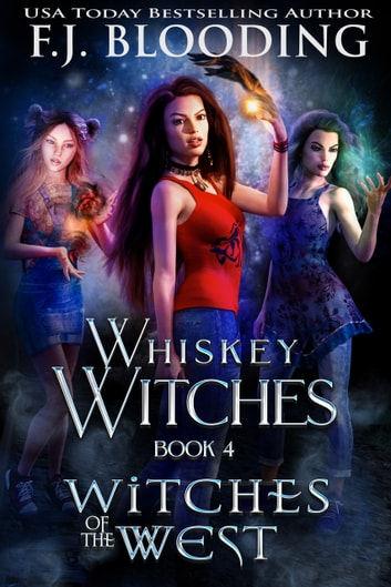 Witches of the West ebook by F.J. Blooding