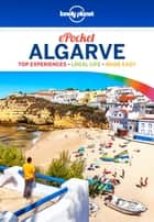 Lonely Planet Pocket Algarve eBook by Lonely Planet, Andy Symington