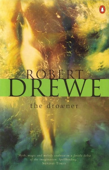 The Drowner ebook by Robert Drewe