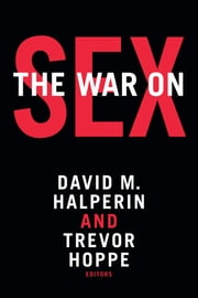 The War on Sex ebook by