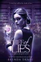 Thief of Lies ebook by