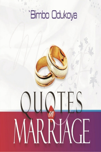 Quotes on Marriage ebook by 'Bimbo Odukoya