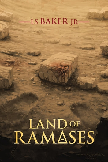 Land of Rameses ebook by LS Baker Jr