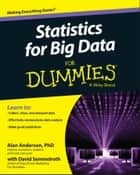 Statistics for Big Data For Dummies ebook by Alan Anderson, David Semmelroth