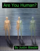 Are You Human? ebook by Justin Blasdel