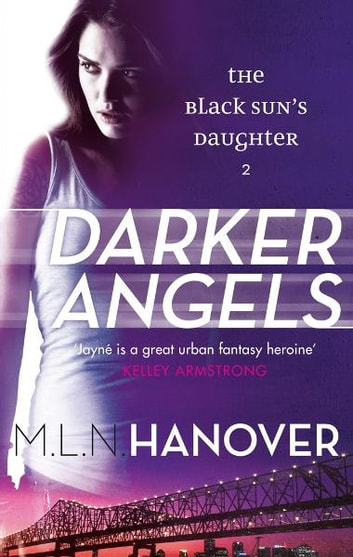 Darker Angels - Black Sun's Daughter: Book Two ebook by M. L. N. Hanover