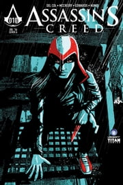 Assassin's Creed: Assassins #10 ebook by Anthony Del Col,Conor McCreery,Neil Edwards,Ivan Nunes