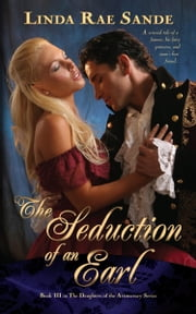 The Seduction of an Earl ebook by Linda Rae Sande