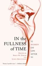 In the Fullness of Time ebook by Linda Gravenson,Emily W. Upham