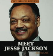 Meet Jesse Jackson ebook by Mis, Melody S.