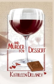 And Murder for Dessert ebook by Kathleen Delaney