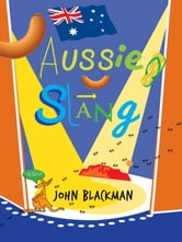 Best of Aussie Slang ebook by John Blackman