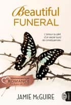 Beautiful Funeral eBook by Jamie McGuire, Agnès Girard